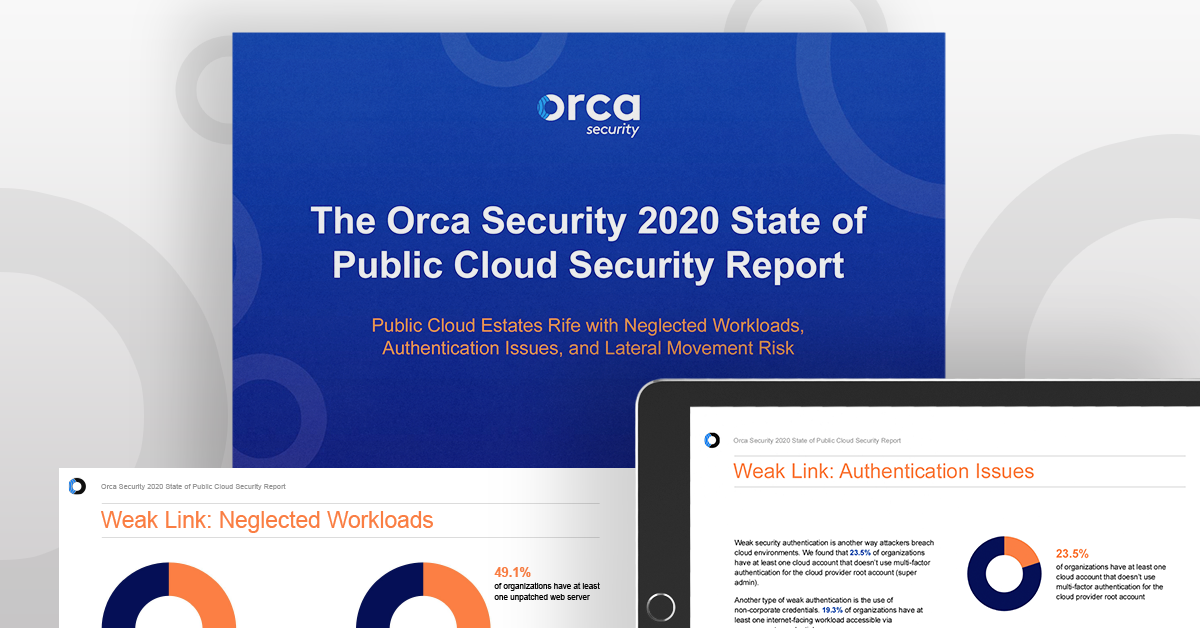 Orca Security 2020 State of Public Cloud Security Risks Report